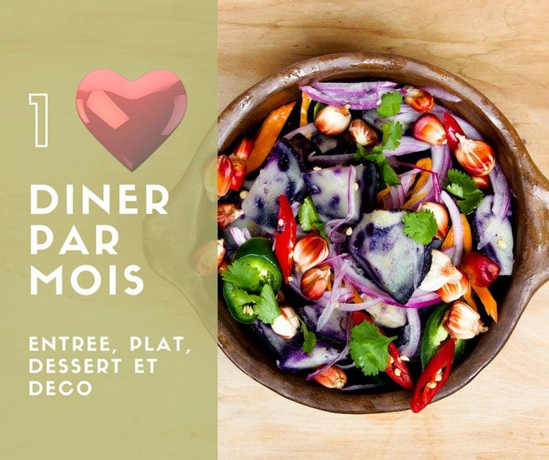 Un dîner par mois : février 2018 | Jupette & Salopette