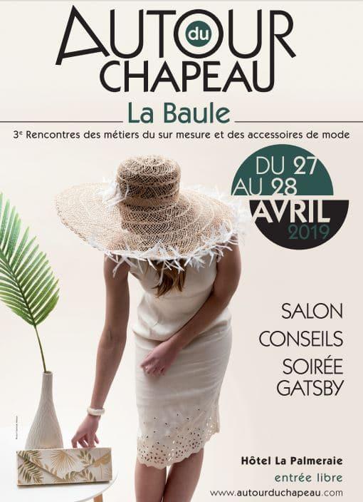 Autour du chapeau - La Baule du 27 au 28 avril 2019 | Jupette & Salopette